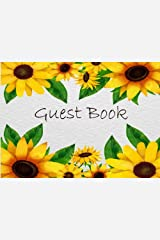 Guest Book: Sunflowers Frame Party Events Guest Book Sign in Book Well Wishes keep memorial Birthday Bridal Shower, Graduations Retirement Wedding Anniversary Home Party size 8.25x6 Inches (Volume 2) Paperback