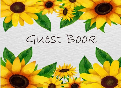 Wedding Shower Book - Guest Book: Sunflowers Frame Party Events Guest Book Sign in Book Well Wishes keep memorial Birthday Bridal Shower, Graduations Retirement Wedding Anniversary Home Party size 8.25x6 Inches (Volume 2)
