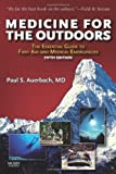 img - for Medicine for the Outdoors: The Essential Guide to Emergency Medical Procedures and First Aid (Medicine for the Outdoors: The Essential Guide to First Aid &) [Paperback] book / textbook / text book