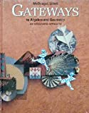 Gateways to Algebra and Geometry, George Milauskas, Walter Dodge, Sara Dodge, 0812376455