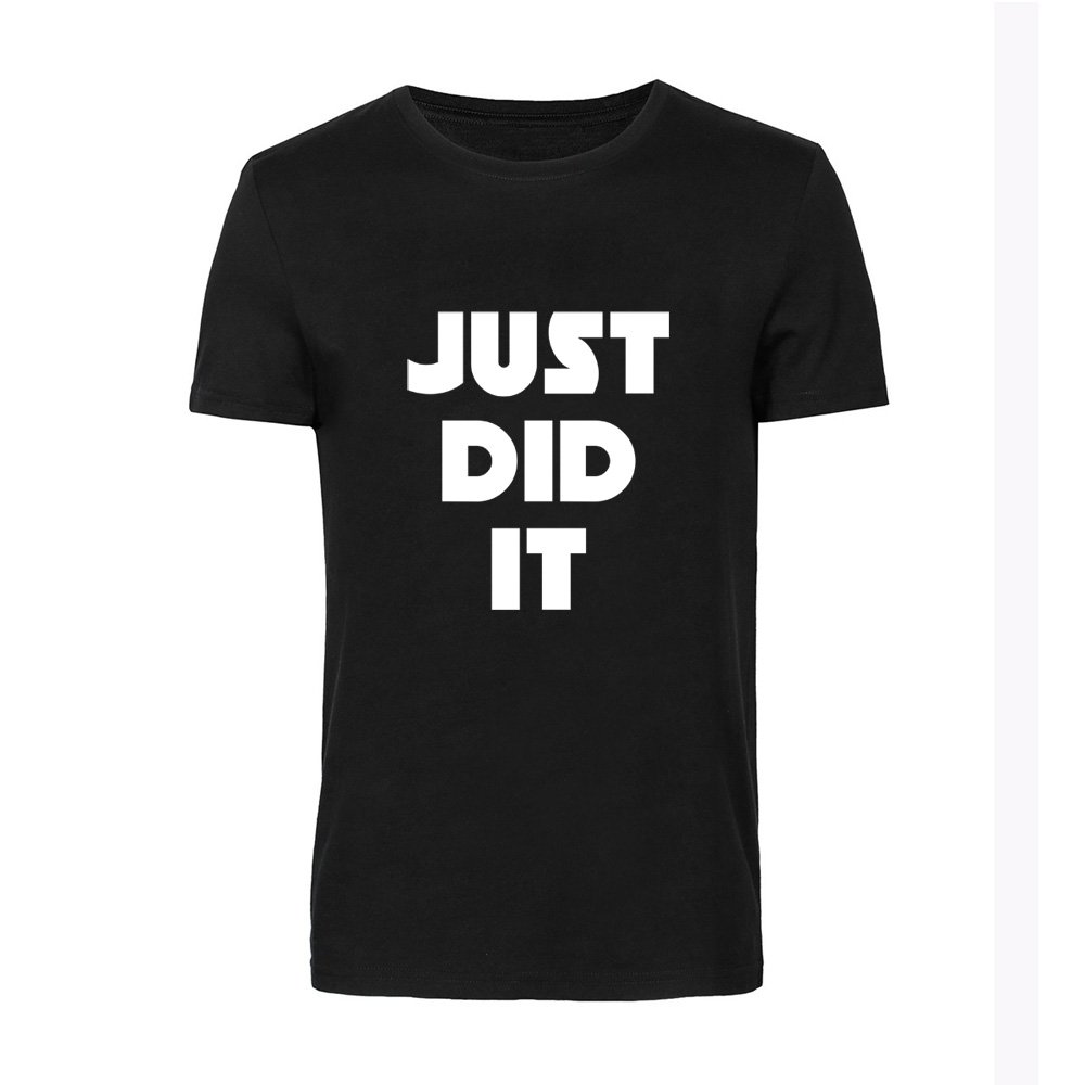 Loo Show Just Did It T Shirts Funny Awesome Tee