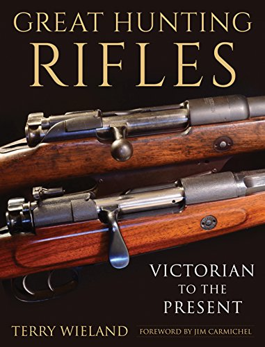 Amazon great hunting rifles victorian to the present ebook amazon great hunting rifles victorian to the present ebook terry wieland jim carmichel kindle store fandeluxe Choice Image