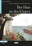 Das Haus an den Klippen: Deutsche Lektüre für das GER-Niveau A2 mit Audio-CD. Mit Annotationen und Zusatztexten