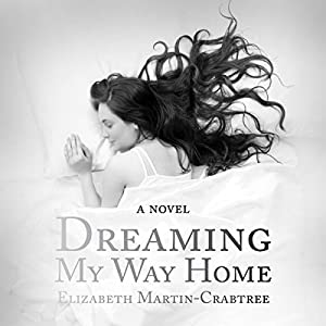 Dreaming My Way Home Audiobook