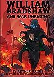 William Bradshaw and War Unending