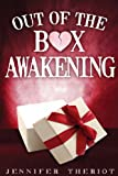 Out of the Box Awakening, Jennifer Theriot, 1492297070