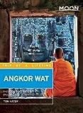 Moon Angkor Wat: Including Siem Reap & Phnom Penh (Moon Handbooks)