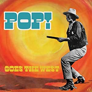 Pop Goes the West