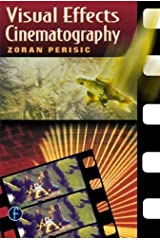 Visual Effects Cinematography by Zoran Perisic (1999-12-14) Paperback