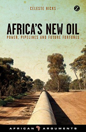 Search : Africa's New Oil: Power, Pipelines and Future Fortunes (African Arguments)