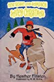 How Rosie and Sampson Saved Christmas, Heather Finster, 0984416617