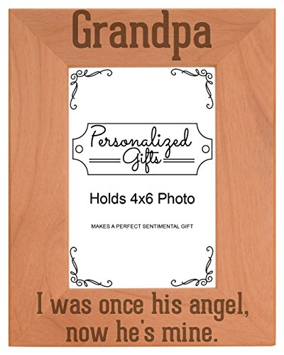 ThisWear Remembrance Gifts Grandpa I was Once His Angel Now He's Mine Engraved Remembrance Gifts Natural Wood Engraved 4x6 Portrait Picture Frame Wood