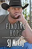 img - for Finding Hope (A Chance and a Hope) (Volume 2) book / textbook / text book
