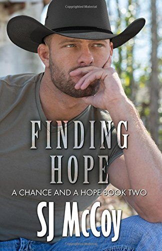 Finding Hope (A Chance and a Hope) (Volume 2)