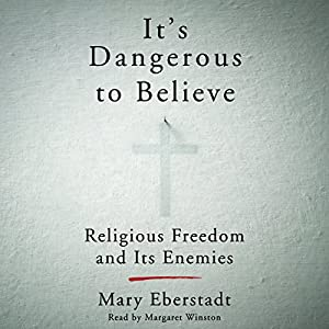 It's Dangerous to Believe Audiobook