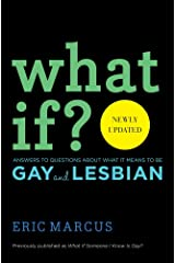 What If?: Answers to Questions About What It Means to Be Gay and Lesbian Hardcover