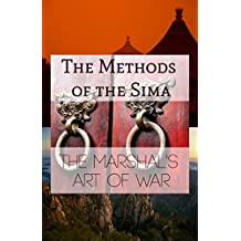 The Methods of the Sima: The Marshal's Art of War