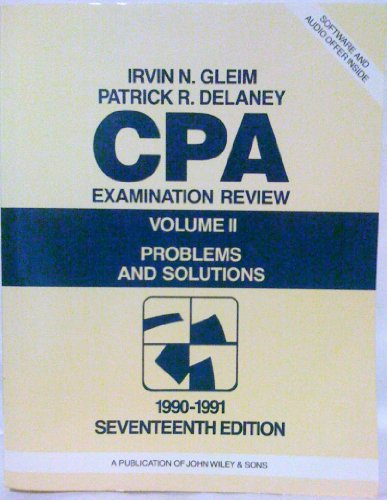 CPA Examination Review : Problems and Solutions, Vol II