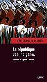 L'Armée indigène - la Défaite de Napoléon en Haïti par Le Glaunec