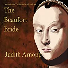 The Beaufort Bride Audiobook by Judith Arnopp Narrated by Tessa Petersen