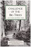 Challenge of the Big Trees, Lary M. Dilsaver and William C. Tweed, 1878441000