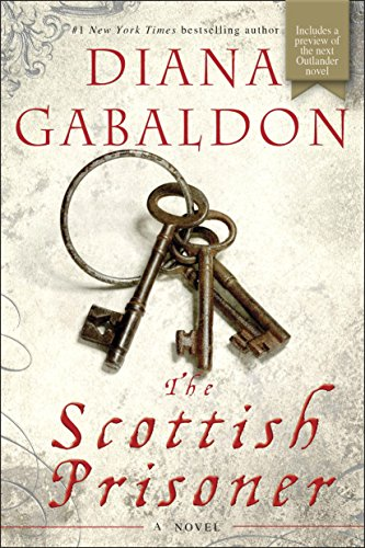 The Scottish Prisoner: A Novel (Lord John Grey Book 4) by [Gabaldon, Diana]
