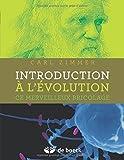 Introduction à l'évolution : Ce merveilleux bricolage