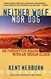 Neither Wolf nor Dog: On Forgotten Roads with an