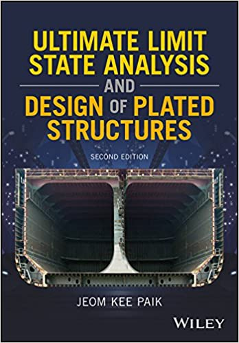 Amazon ultimate limit state analysis and design of plated ultimate limit state analysis and design of plated structures 2nd edition kindle edition fandeluxe Image collections