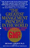 img - for The Greatest Management Principle in the World book / textbook / text book