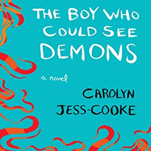 The Boy Who Could See Demons Audiobook