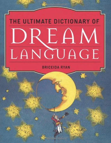Book by Briceida Ryan - The Ultimate Dictionary Of Dream Language