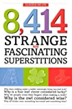 8,414 Strange and Fascinating Superstitions