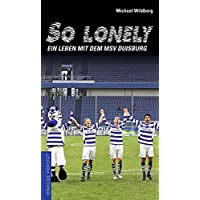 So lonely: Ein Leben mit dem MSV Duisburg