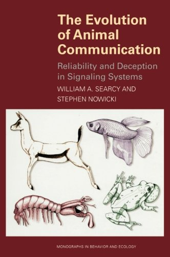 The Evolution of Animal Communication: Reliability and...