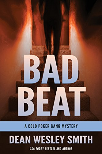 Bad Beat: A Cold Poker Gang (Bad Beat Poker)