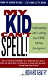 My Kid Can't Spell! Understanding and Assisting Your Child's Literacy Development (Social History of Africa (Paperback))