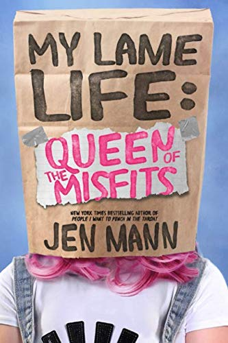 My Lame Life: Queen of the Misfits