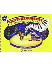 Tastenzauberei band 1 - klavierschule band 1