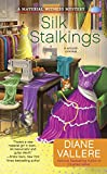 Silk Stalkings (A Material Witness Mystery Book 3)