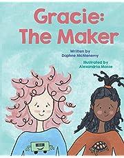Gracie: The Maker