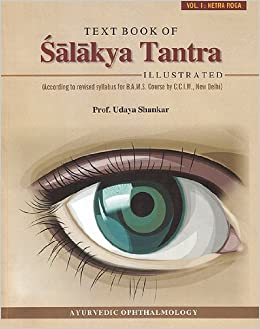 Text Book of Salakya Tantra: Illustrated According to