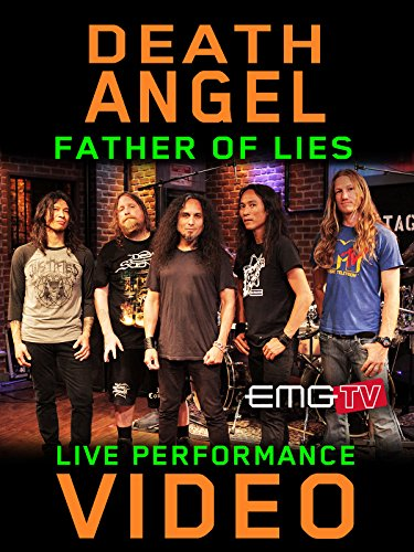 Death Angel - Father Of Lies - EMGtv Live Performance