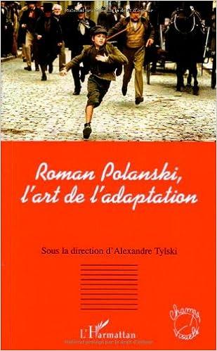 Lire Roman Polanski, l'art de l'adaptation epub, pdf