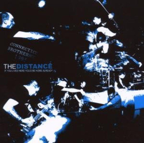 The Distance-If You Lived Here Youd Be Home Already-CD-FLAC-2005-FAiNT Download