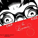 The Learners Audiobook by Chip Kidd Narrated by Bronson Pinchot