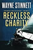 img - for Reckless Charity: A Charity Styles Novel (Caribbean Thriller Series) (Volume 3) book / textbook / text book