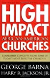 img - for High Impact African-American Churches book / textbook / text book