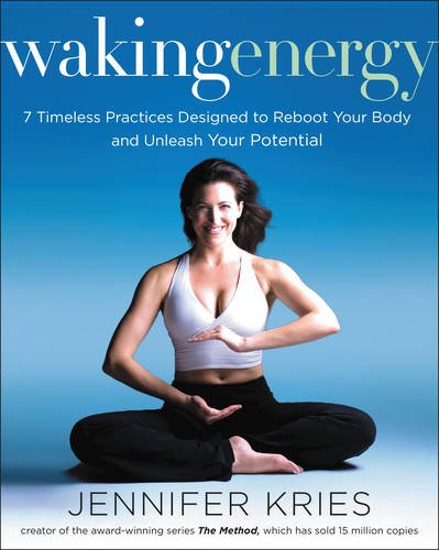 Book Cover: Waking Energy: 7 Timeless Practices Designed to Reboot Your Body and Unleash Your Potential