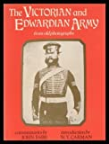 Victorian and Edwardian Army from Old Photographs, John Fabb, 0713429739